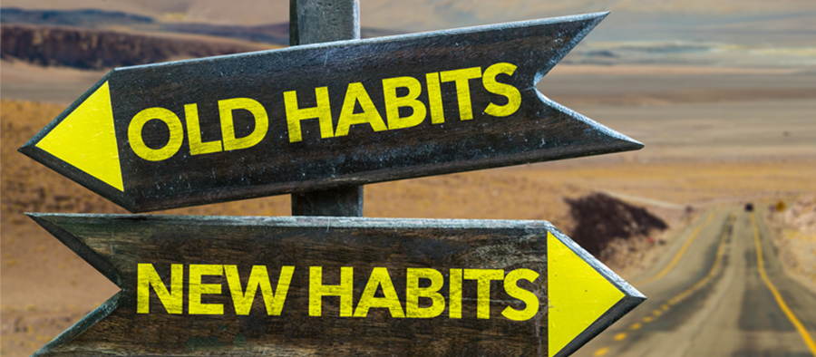 Old and New Habits Sign