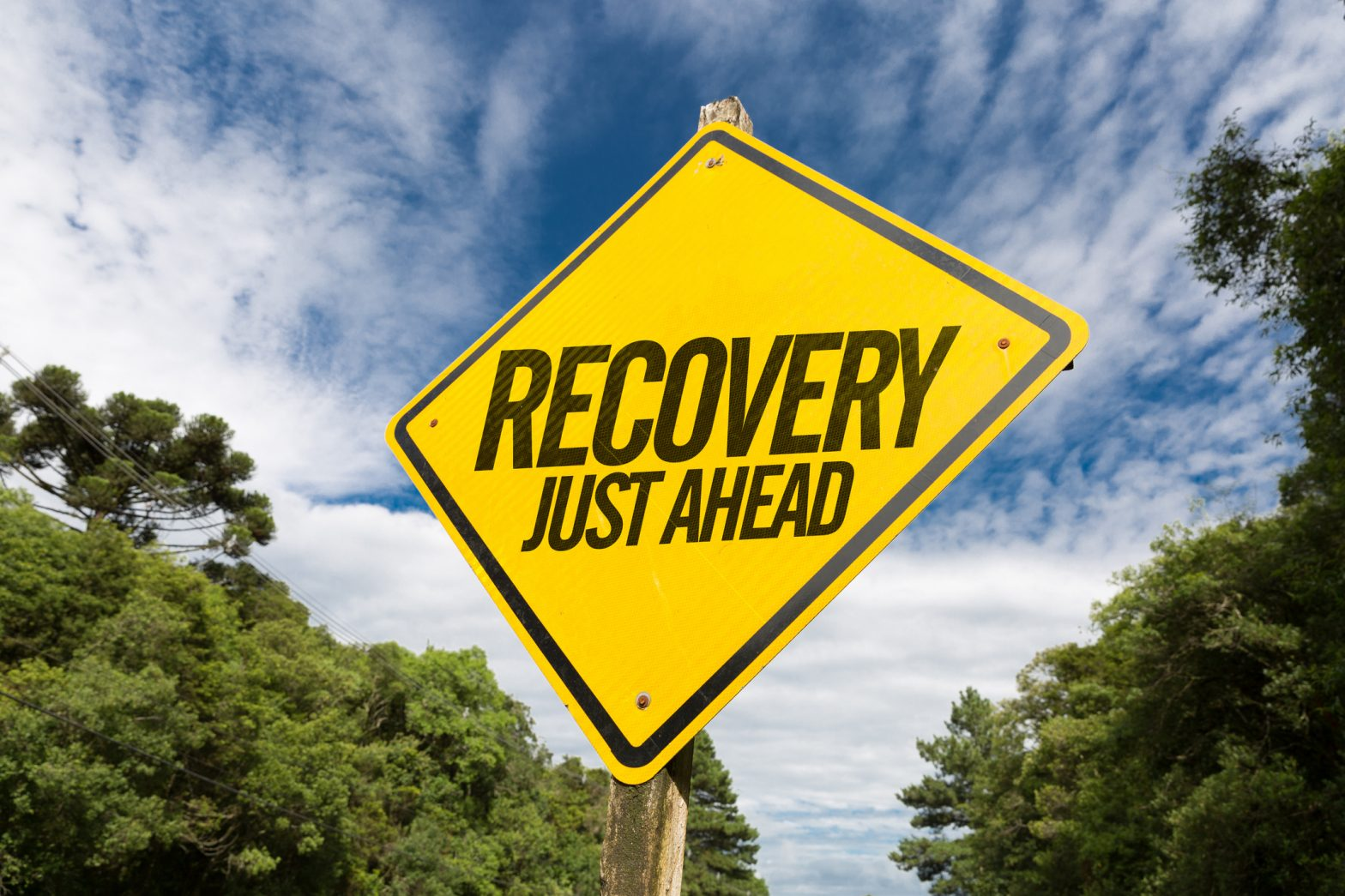 Recovery Ahead Sign